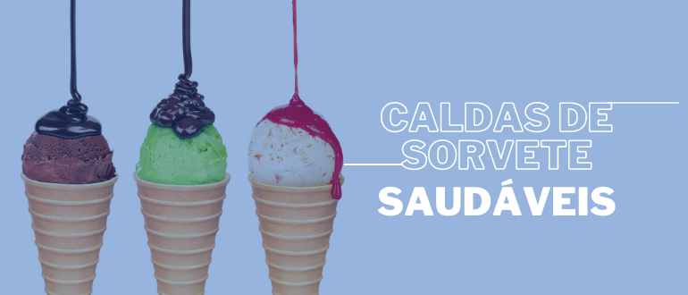 3 sorvetes com calda saudável sendo derramada em cima