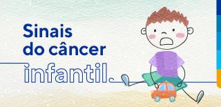 Sinais do câncer infantil