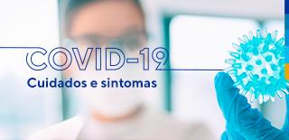 COVID-19: cuidados e sintomas