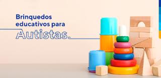 Texto: Brinquedos educativos para autistas e ao lado, imagem de brinquedos para crianças.