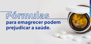 Texto: Fórmulas para emagrecer podem prejudicar a saúde. Ao lado, frasco de medicamentos aberto, com alguns comprimidos fora.