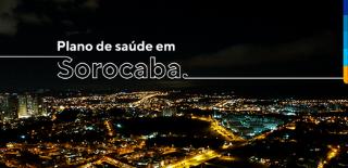 Imagem de uma cidade a noite, iluminada com as luzes das ruas e casas. Com o texto: Planos de saúde em Sorocaba
