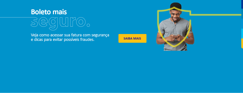 Boleto mais seguro. Veja como acessar sua fatura com segurança e dicas para evitar possíveis fraudes. Saiba mais.