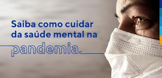 Texto: Saiba como cuidar da saúde mental na pandemia. Foto de uma pessoa com mascara branca, chorando.