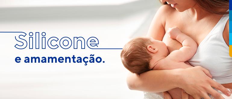 Texto Silicone e amamentação. Ao lado imagem uma mulher amamentando bebê.